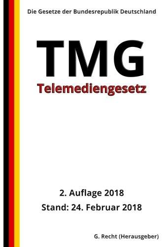 Telemediengesetz - TMG, 2. Auflage 2018