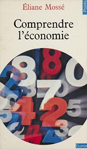 Comprendre l'économie (Points Economie)