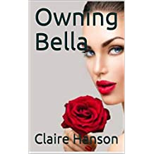 Owning Bella (Ch.5) (English Edition)