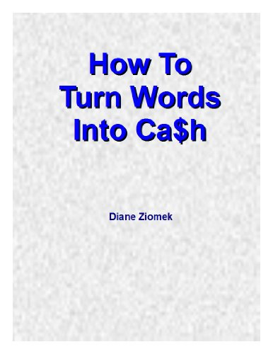 free kindle book How to Turn Words Into Cash