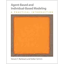 [Agent-Based and Individual-Based Modeling: A Practical Introduction] (By: Steven F. Railsback) [published: November, 2011]