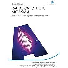 Radiazioni ottiche artificiali: Identificazione delle sorgenti e valutazione del rischio