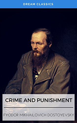 crime and punishment essays dreams Summary before he reaches razumihkin's place, raskolnikov changes his mind but promises that he will go the the day after, when that is over and done with, but then in despair he wonders if it will really happen.
