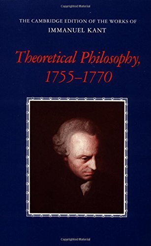 Theoretical Philosophy, 1755-1770 (The Cambridge Edition of the Works of Immanuel Kant) by Immanuel Kant (1992-09-25)
