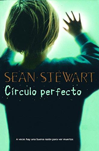 Círculo perfecto (Eclipse) por Sean Stewart