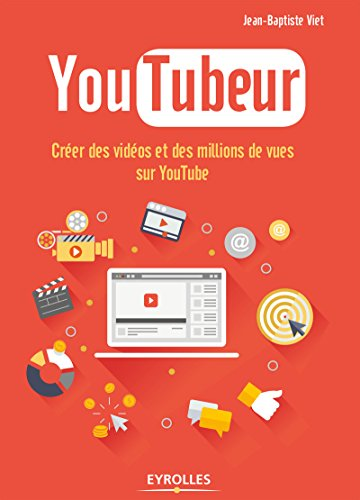 youtubeur-creer-des-videos-et-des-millions-de-vues-sur-youtube