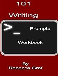 101 Writing Prompts Workbook Volume 1