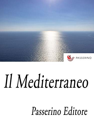 Il Mediterraneo (Italian Edition)