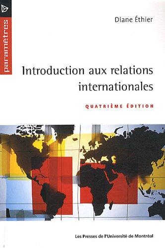 Introduction aux relations internationales par Diane Ethier