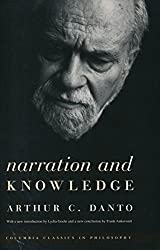 Narration and Knowledge (Columbia Classics in Philosophy)