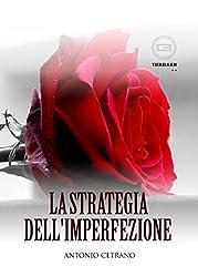 La strategia dell'imperfezione (Italian Edition)