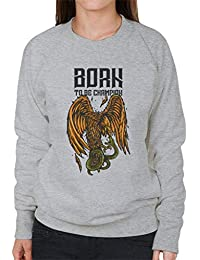 Born To Be Champion Eagle Womens Sweatshirt