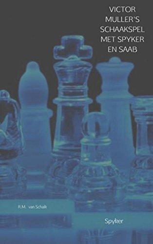 victor-mullers-schaakspel-met-spyker-en-saab