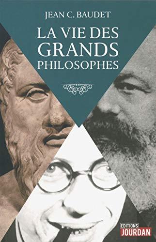 La vie des grands philosophes