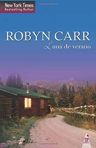 Luna de verano (TOP NOVEL) por Robyn Carr