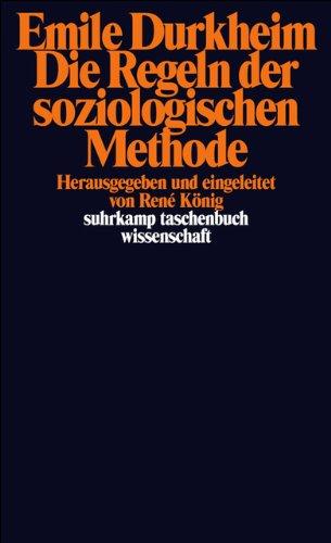 Die Regeln der soziologischen Methode (suhrkamp taschenbuch wissenschaft)