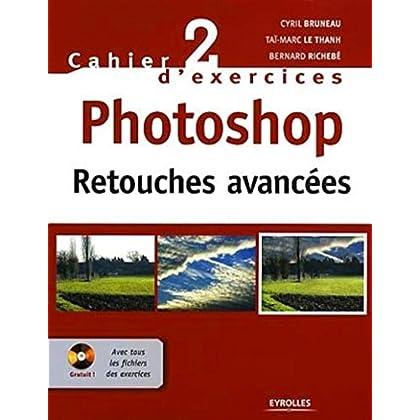 Photoshop : Retouches avancées (1Cédérom)