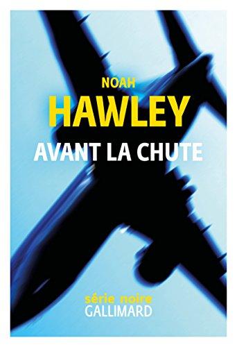 Avant la chute - Noah Hawley