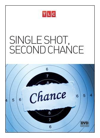 Single Shot, Second Chance [DVD-R] [2015]