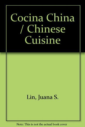 Cocina China / Chinese Cuisine by Juana S. Lin (2011) Paperback