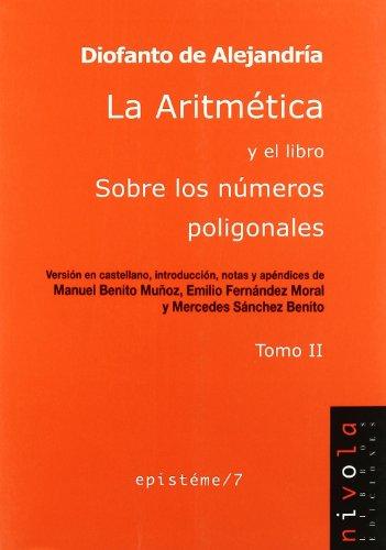 La Aritmética y el libro Sobre los números poligonales. Tomo II: 2 (Epistéme)