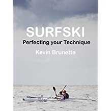 SURFSKI: Perfecting your Technique (English Edition)