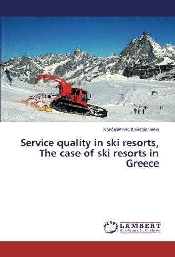Service quality in ski resorts, The case of ski resorts in Greece