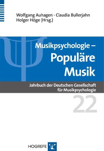 Musikpsychologie: Populäre Musik: 22 (Jahrbuch der Deutschen Gesellschaft für Musikpsychologie)