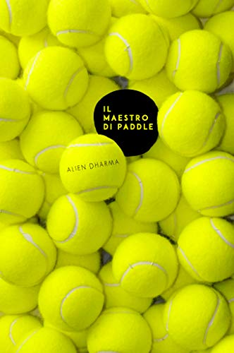 IL MAESTRO DI PADDLE (Italian Edition) eBook: ALIEN DHARMA: Amazon ...