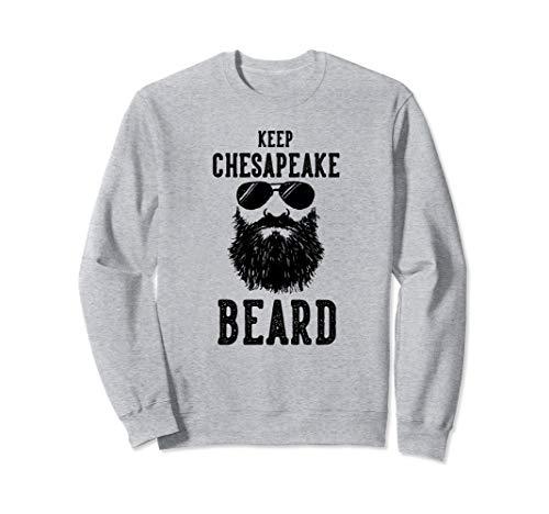 Keep Chesapeake Virginia BEARD Funny Hipster Retro  Sweatshirt -