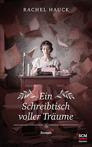 Buchseite und Rezensionen zu 'Ein Schreibtisch voller Träume' von Rachel Hauck