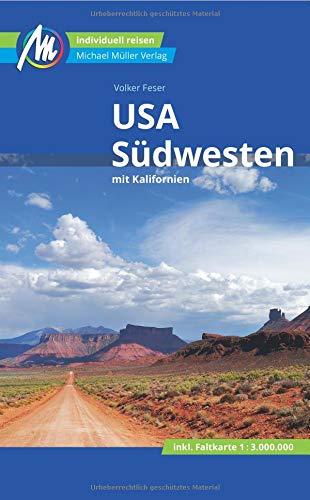 USA - Südwesten Reiseführer Michael Müller Verlag: mit Kalifornien