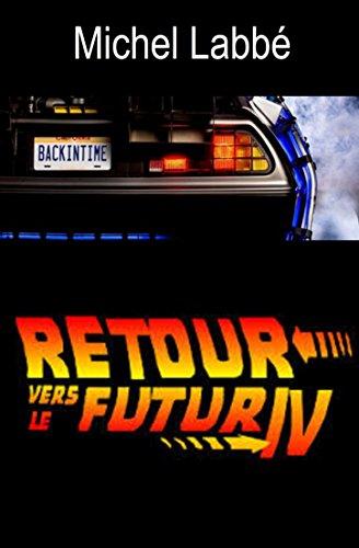 Retour vers le futur IV Pdf - ePub - Audiolivre Telecharger