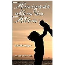 Amizade além do Além (Portuguese Edition)