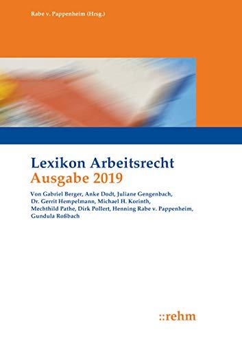 Lexikon Arbeitsrecht 2019: Praxisprobleme schnell lösen