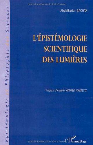 L'epistemologie scientifique des lumieres