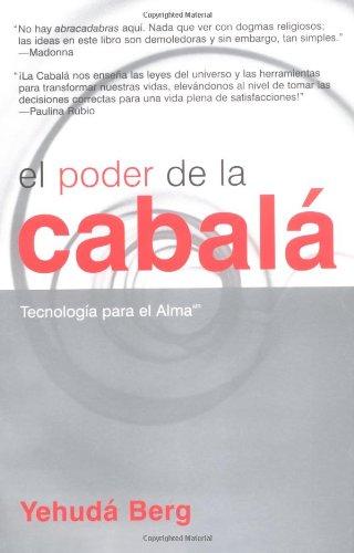 El Poder de La Kabbalah: The Power of Kabbalah, Spanish-Language Edition por Yehuda Berg