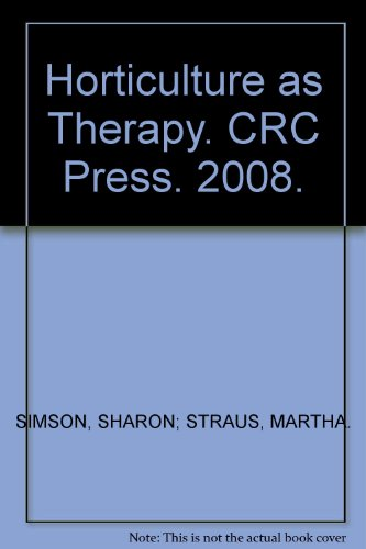 Horticulture as Therapy. CRC Press. 2008. par SHARON; STRAUS, MARTHA. SIMSON