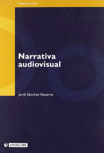 Narrativa Audiovisual/ Audio-visual Narrative