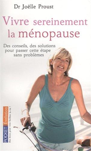 Vivre sereinement la ménopause par Joëlle Proust