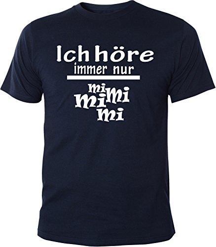 Lustig Navy T-shirts (Mister Merchandise Herren Men T-Shirt Ich Höre Immer Nur - MI MI MI Tee Shirt Bedruckt Navy)