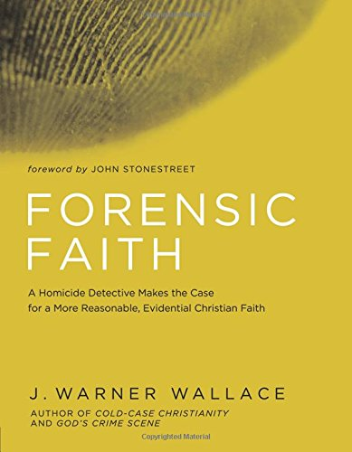 PDF [Ebook] Forensic Faith: A Homicide Detective Makes the