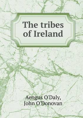 [(The tribes of Ireland)] [By (author) James Clarence Mangan ] published on (May, 2013)