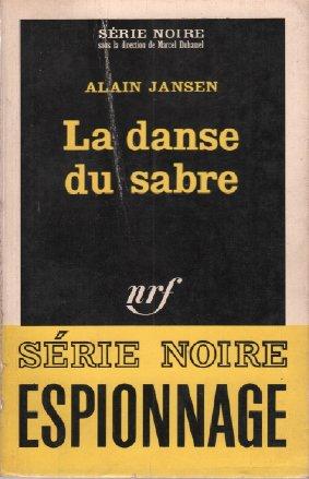 La danse du sabre / série noire n°891