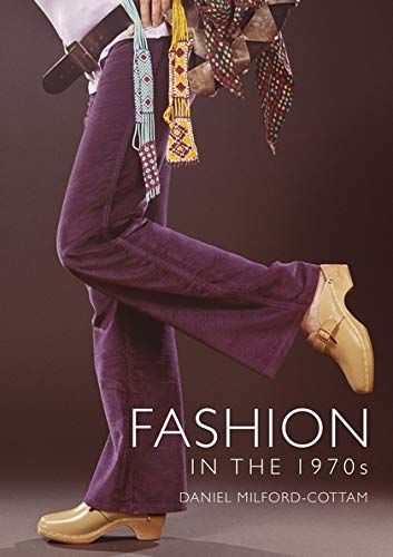 Fashion in the 1970s (Shire Library, Band 853) -