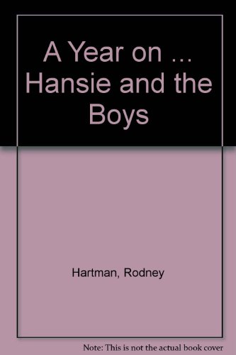A Year on Hansie and the Boys