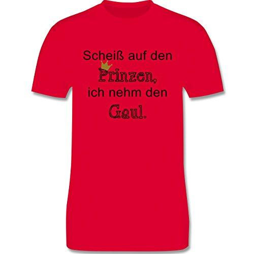 Statement Shirts - Scheiß auf den Prinzen, ich nehm den Gaul - Herren Premium T-Shirt Rot