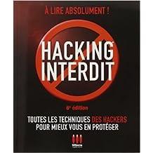 HACKING INTERDIT de Alexandre Gomez Urbina ( 20 novembre 2013 )
