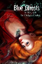 Blue Ghost (Exiles of Ambercross Book 2)