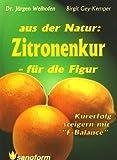 Aus der Natur: Zitronenkur - für die Figur! bei Amazon kaufen